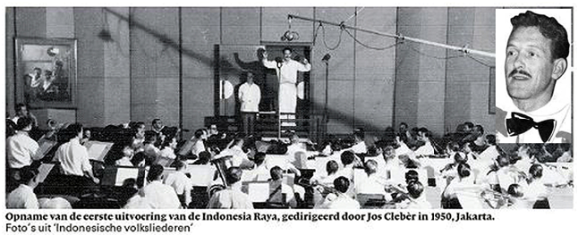 (terj: Rekaman Penampilan Pertama lagu Indonesia Raya, dipimpin oleh pengaba Jos Cleber tahun 1950, Jakarta). Kanan: foto Jos Cleber.